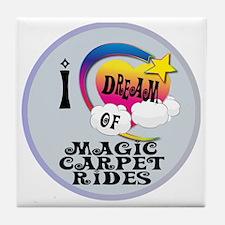 I Dream of Magic Carpet Rides Tile Coaster