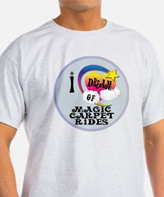 I Dream of Magic Carpet Rides T-Shirt