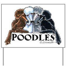 Poodles Yard Sign