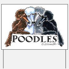 Poodles Yard Sign