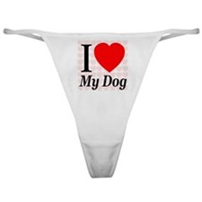 I Love My Dog Classic Thong