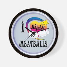 I Dream of Meatballs Wall Clock