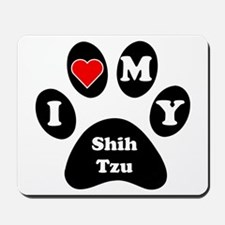 I Heart My Shih Tzu Mousepad