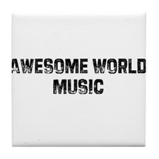 Awesome World Music Tile Coaster