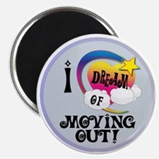 I Dream of Moving Out Magnet