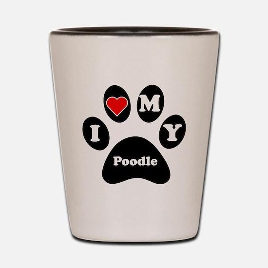 I Heart My Poodle Shot Glass