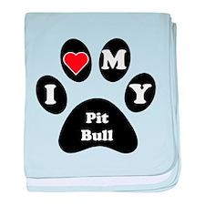 I Heart My Pit Bull baby blanket