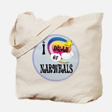 I Dream of narwhals Tote Bag