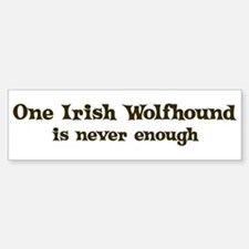 One Irish Wolfhound Bumper Bumper Bumper Sticker