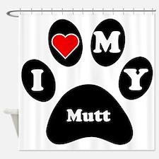 I Heart My Mutt Shower Curtain