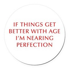 if-things-get-better-OPT-RED Round Car Magnet