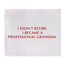 I-didnt-retire-grandma-OPT-DARK-RED Throw Blanket