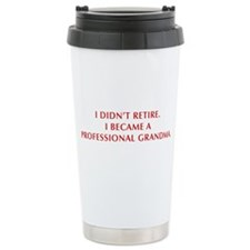 I-didnt-retire-grandma-OPT-DARK-RED Travel Mug