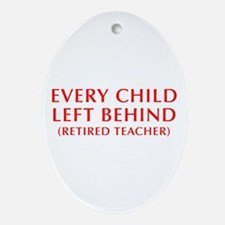 every-child-left-behind-OPT-RED Ornament (Oval)