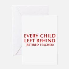every-child-left-behind-OPT-RED Greeting Card