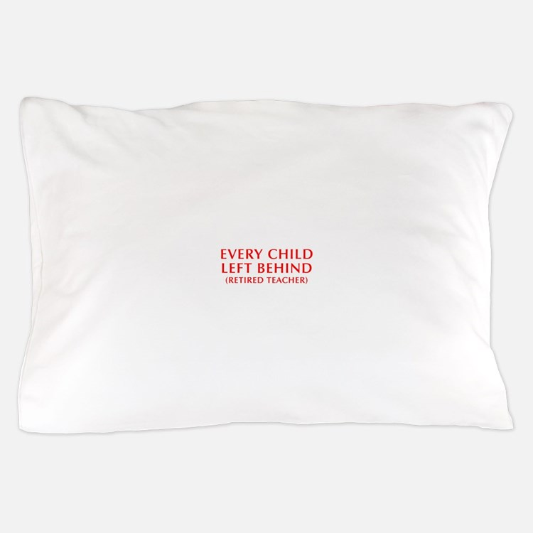 every-child-left-behind-OPT-RED Pillow Case