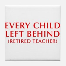 every-child-left-behind-OPT-RED Tile Coaster