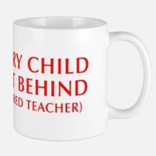 every-child-left-behind-OPT-RED Mug
