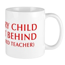 every-child-left-behind-OPT-RED Small Small Mug