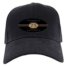 75th Birthday Humor Baseball Hat