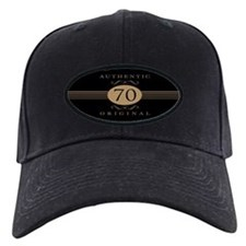 70th Birthday Humor Baseball Hat