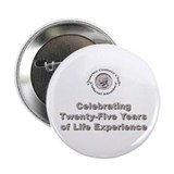 25th birthday Buttons