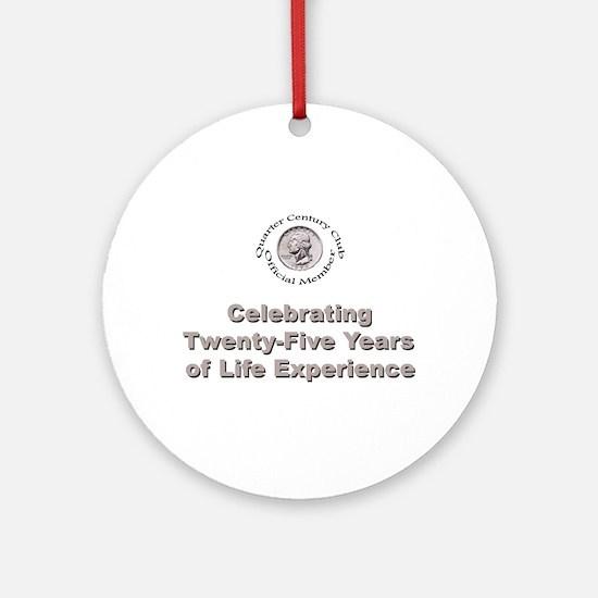 Quarter Century Ornament (Round)