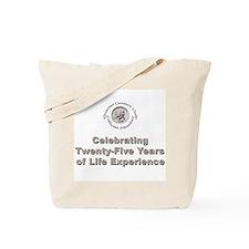 Quarter Century Tote Bag