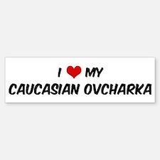 I Love: Caucasian Ovcharka Bumper Bumper Bumper Sticker