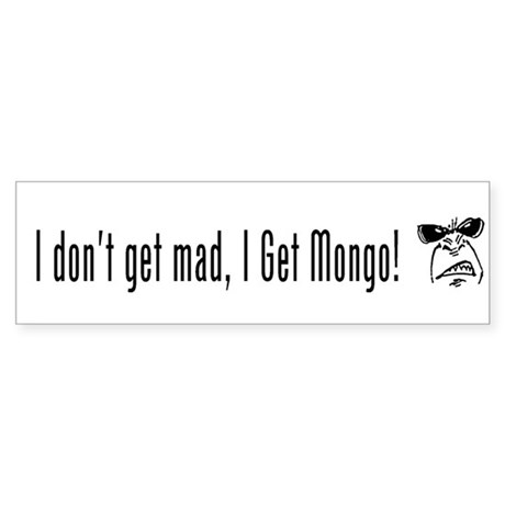 Mongo Bumper Sticker