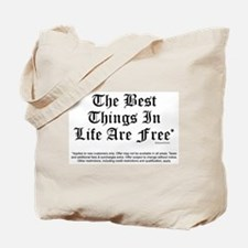 Best Things Are Free* Tote Bag