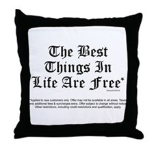 Best Things Are Free* Throw Pillow