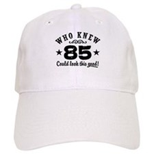 Funny 85th Birthday Baseball Cap