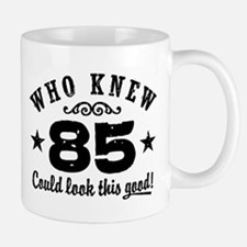 Funny 85th Birthday Mug