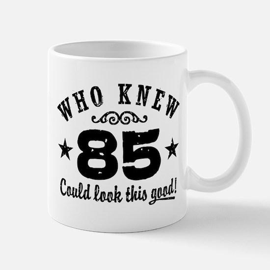 Funny 85th Birthday Mug