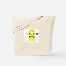 Pray for Rob Tote Bag