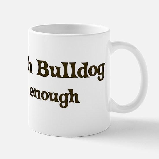 One French Bulldog Mug