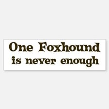 One Foxhound Bumper Car Car Sticker