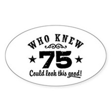 Funny 75th Birthday Decal