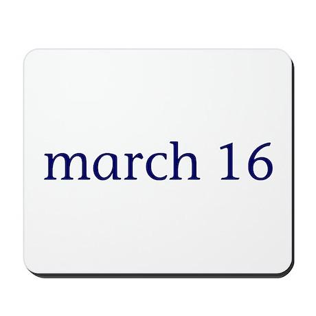 March 16 Mousepad
