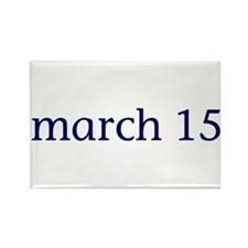 March 15 Rectangle Magnet