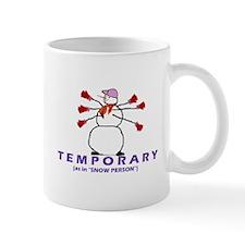 TEMPORARY EMPLOYEE Mug