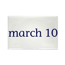 March 10 Rectangle Magnet