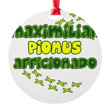 afficionado_maxi Ornament