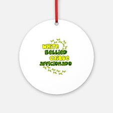 afficionado_whitebelly Round Ornament