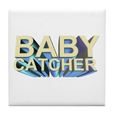 Baby catcher - for midwives -  Tile Coaster