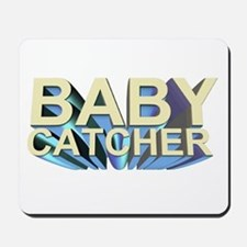 Baby catcher - for midwives -  Mousepad