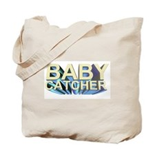 Baby catcher - for midwives -  Tote Bag