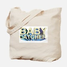 BABY CATCHER gift Tote Bag
