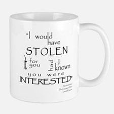 I would have STOLEN it Mug